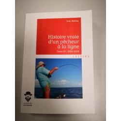 Histoire vraie d'un pêcheur à la ligne Tome IV